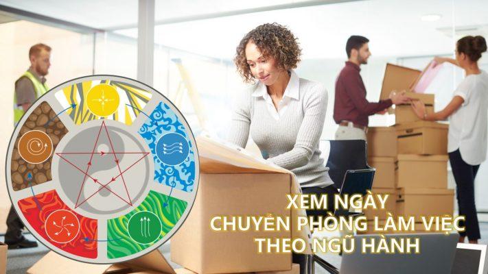 Hướng dẫn xem ngày chuyển phòng làm việc theo ngũ hành